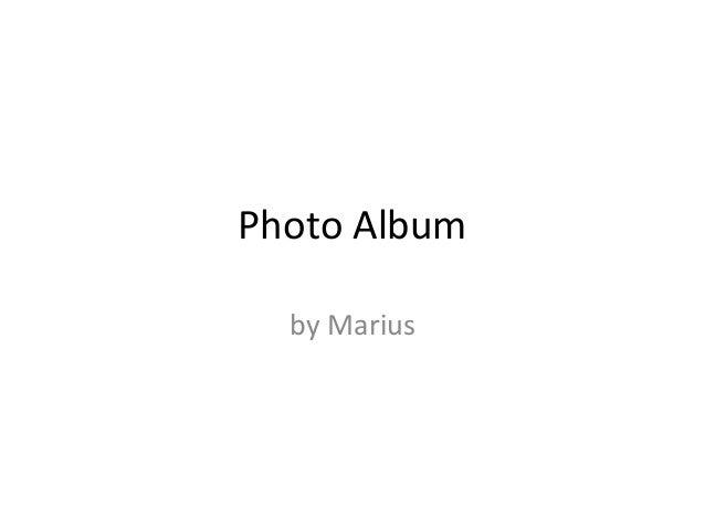 Photo Album by Marius