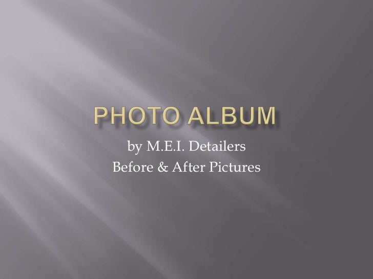 by M.E.I. DetailersBefore & After Pictures