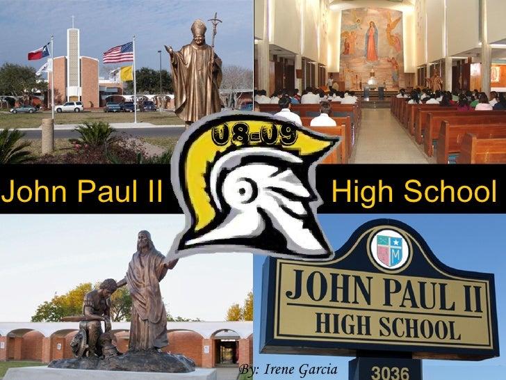 John Paul II High School  By: Irene Garcia