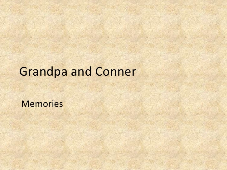 Photo album 4 grandpa and conner