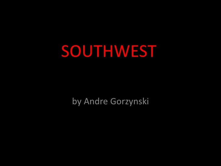 Photo Album<br />by Andre Gorzynski<br />SOUTHWEST<br />