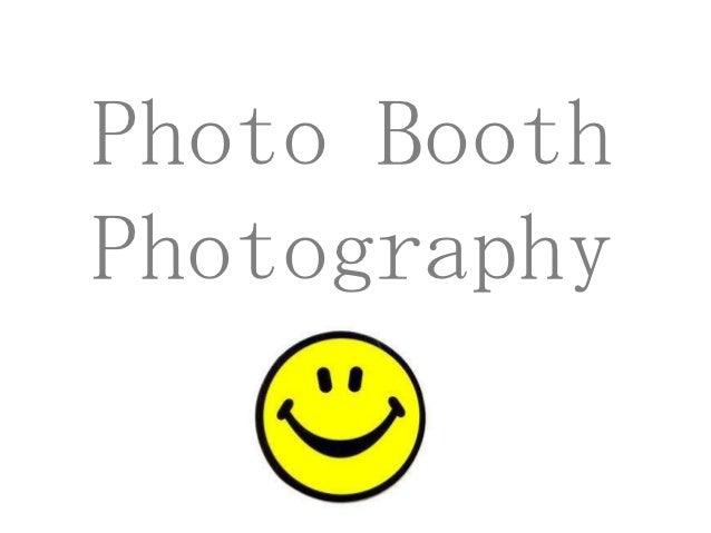 Photo BoothPhotography