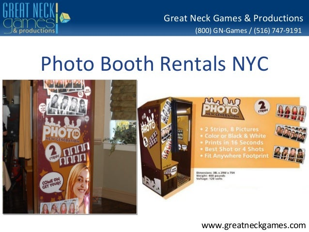(800) GN-Games / (516) 747-9191www.greatneckgames.comGreat Neck Games & ProductionsPhoto Booth Rentals NYC
