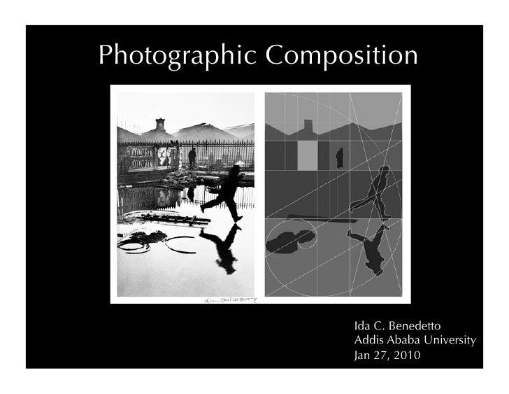 Photographic Composition                        Ida C. Benedetto                    Addis Ababa University                ...