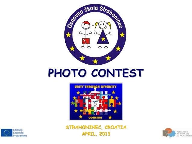 PHOTO CONTEST  STRAHONINEC, CROATIA       APRIL, 2013