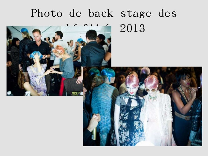 Photo de back stage des     défilé 2013