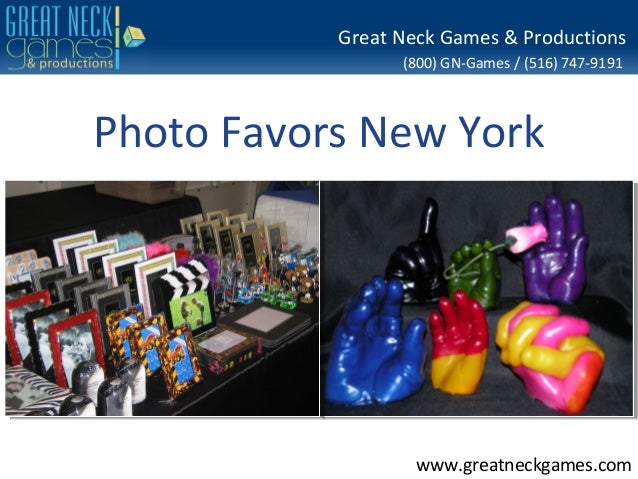 (800) GN-Games / (516) 747-9191www.greatneckgames.comGreat Neck Games & ProductionsPhoto Favors New York
