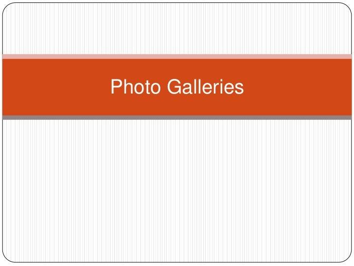 Photo Galleries<br />