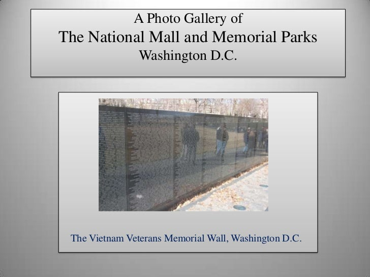 A Photo Gallery of The National Mall and Memorial Parks Washington D.C.<br />The VietnamVeteransMemorialWall, Washingto...