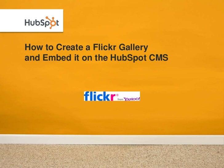 Creating a HubSpot CMS Photo Gallery via Flickr