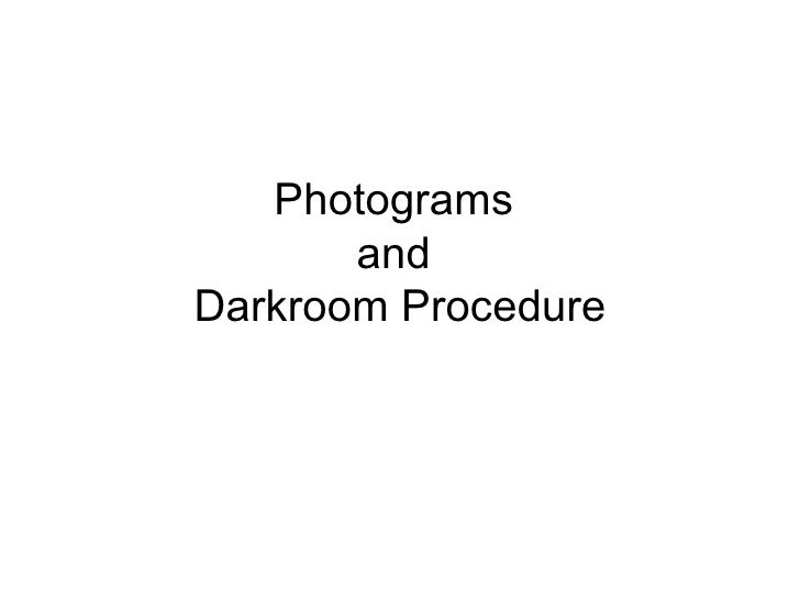 Photograms  and  Darkroom Procedure