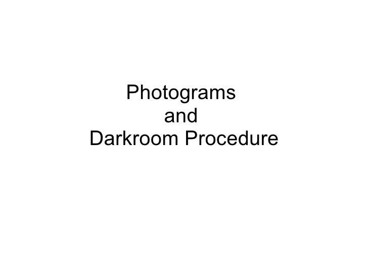 Photograms  and  Darkroom Procedure