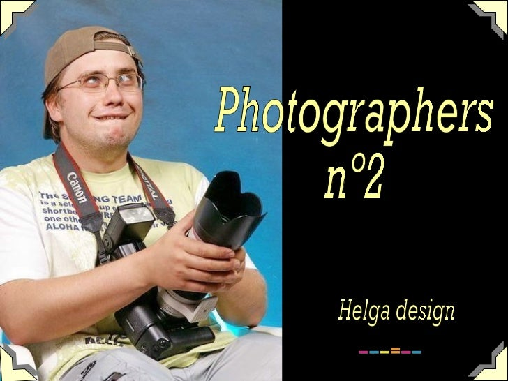 Photographers nº2 Helga design