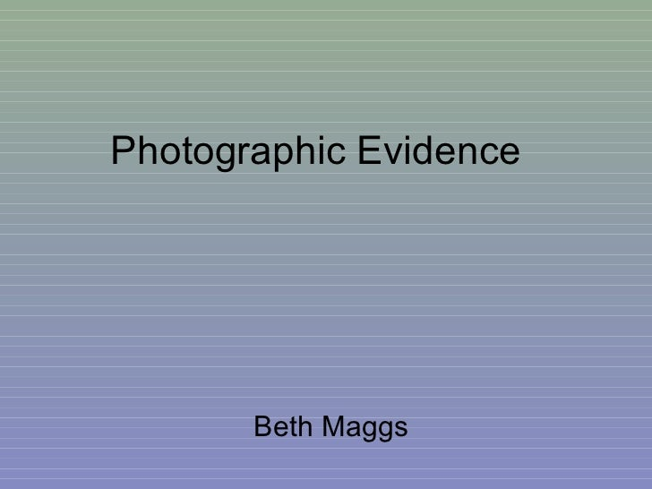 Photographic Evidence Beth Maggs