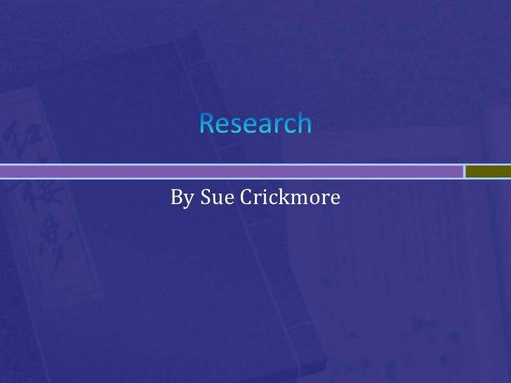 By Sue Crickmore