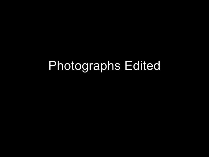 Photographs edited