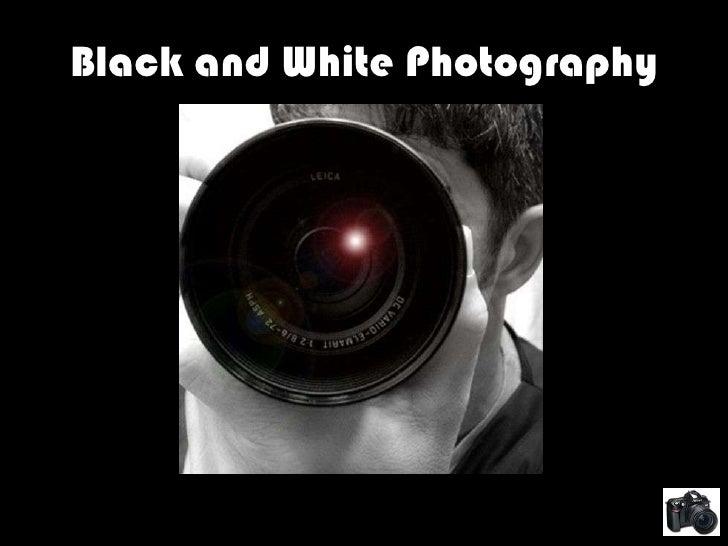 Photography B&W