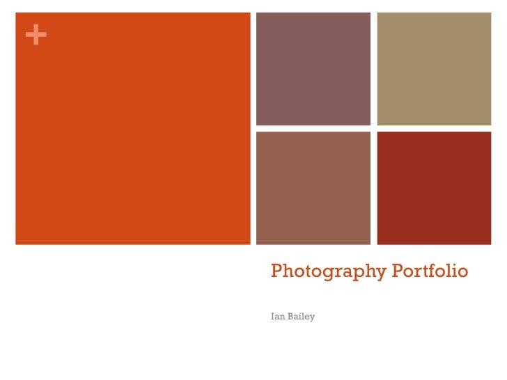 Photography Portfolio Ian Bailey