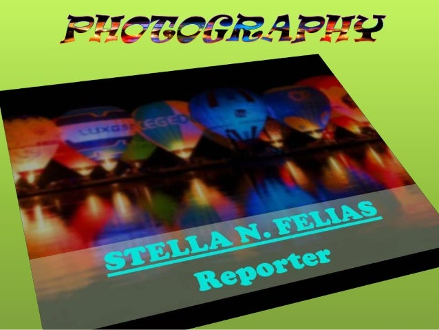 PHOTOGRAPHY  Photography is the art, science, and practice of creating durable images by recording light or other electro...