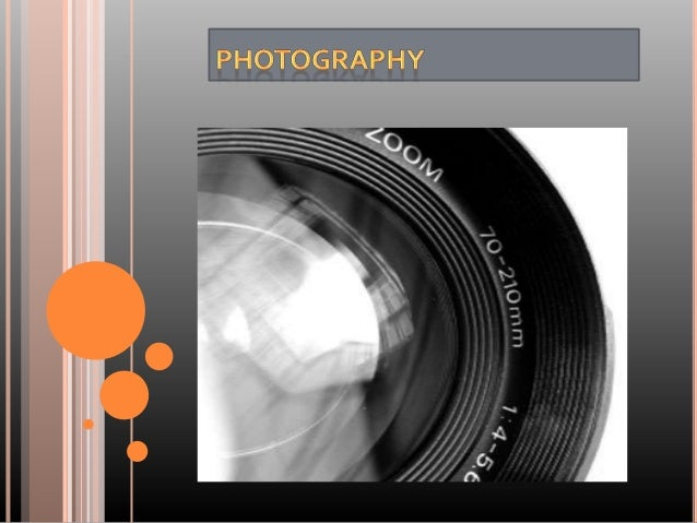   Photography is the art , science and practice of creating durable images by recording light or electromagnetic radiatio...