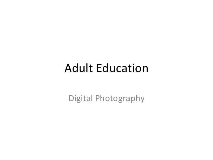 Adult Education Digital Photography