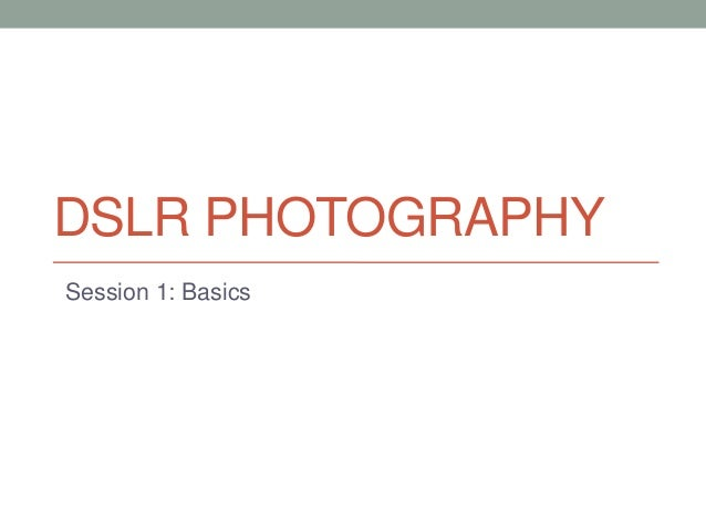 Learn DSLR Photography