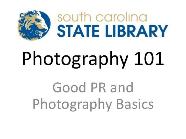 Photography 101 and PR Basics