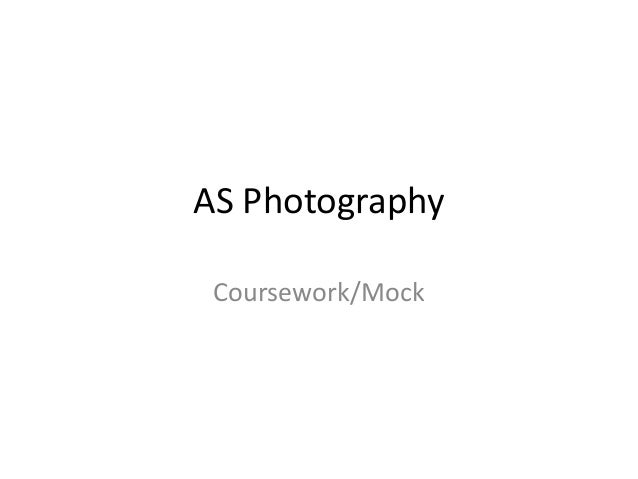 Photography as coursework