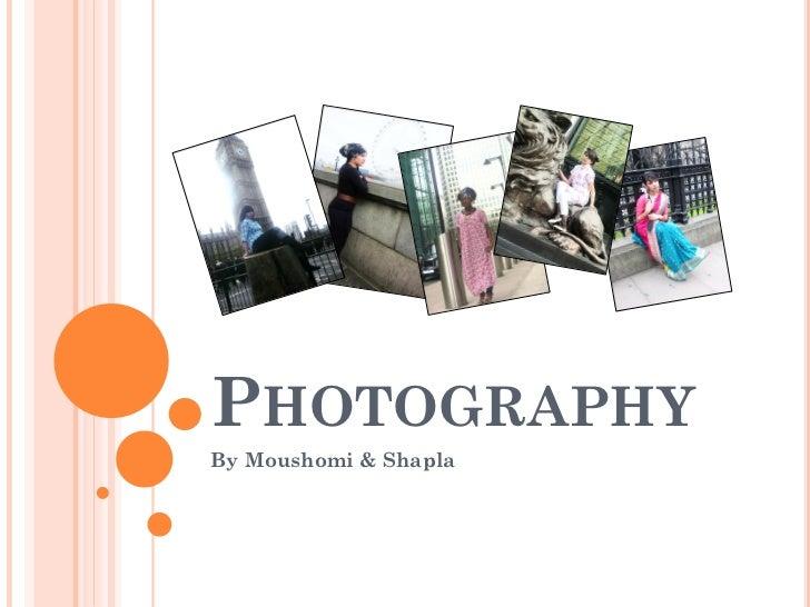PHOTOGRAPHYBy Moushomi & Shapla