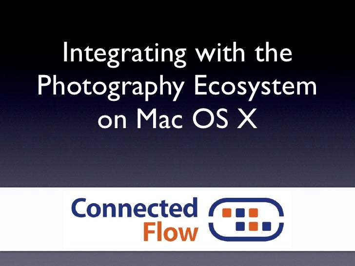 Integrating with the Photography Ecosystem on Mac OS X