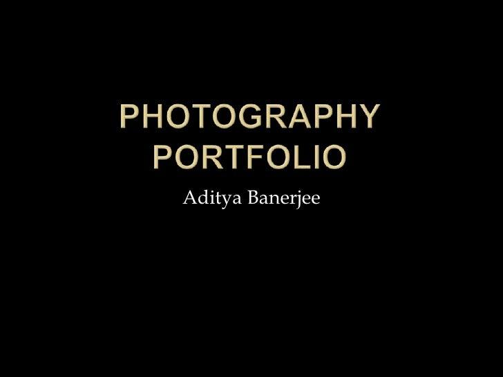 Aditya's Photo Portfolio