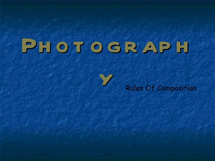 Photography Rules Of Composition