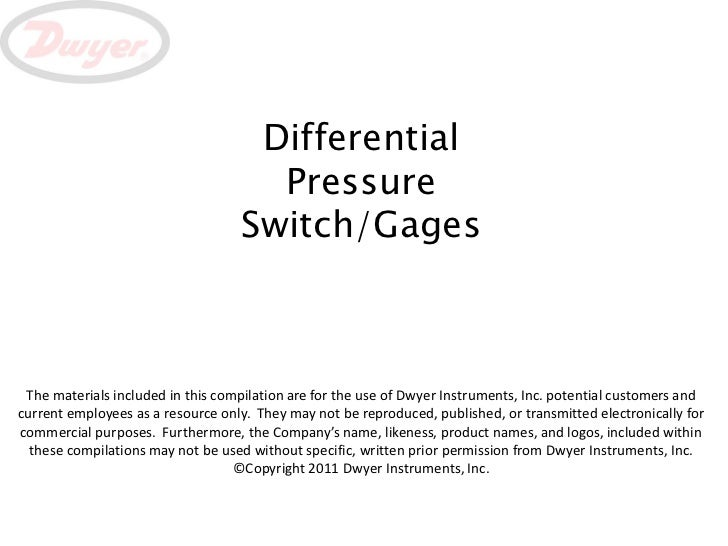 Differential                                     Pressure                                   Switch/Gages The materials inc...