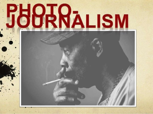 Photojournalism e dited