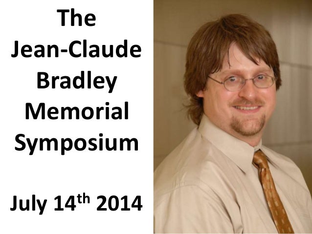 The Jean-Claude Bradley Memorial Symposium July 14th 2014