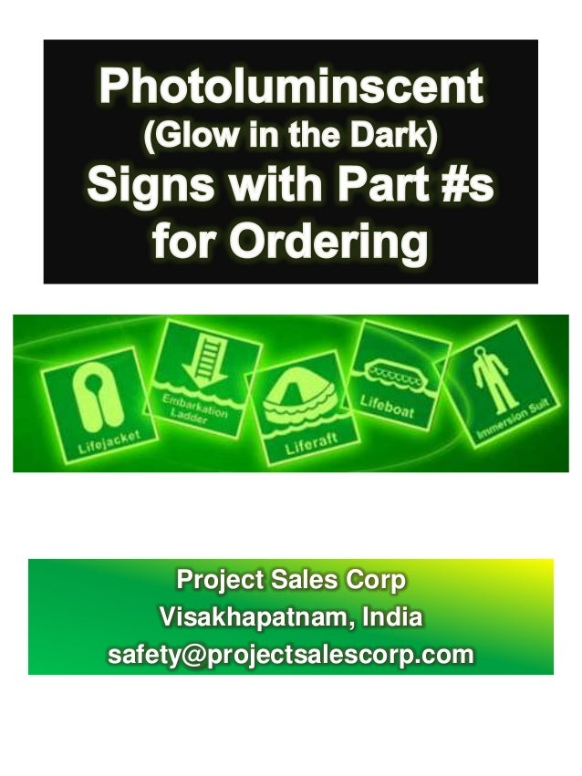 Photoluminscent Signs from Project Sales Corp