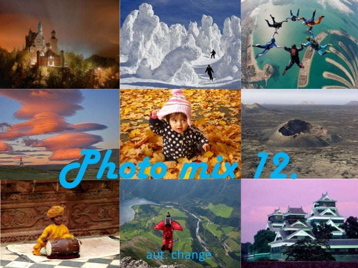 Photo mix 12. aut. change