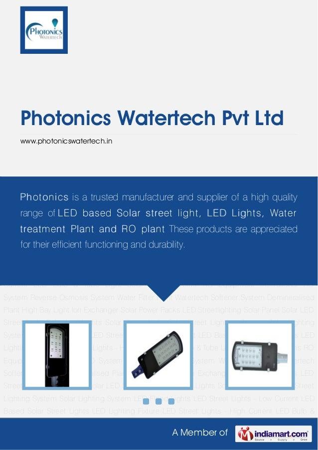 A Member of Photonics Watertech Pvt Ltd www.photonicswatertech.in Solar LED Street Light Solar Led Lights Solar Street Lig...
