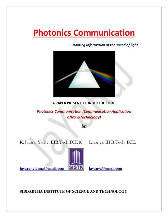 Photonics communication [communication application of nano technology]