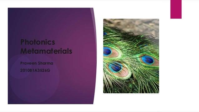 Photonics Metamaterials Praveen Sharma 2010B1A3526G