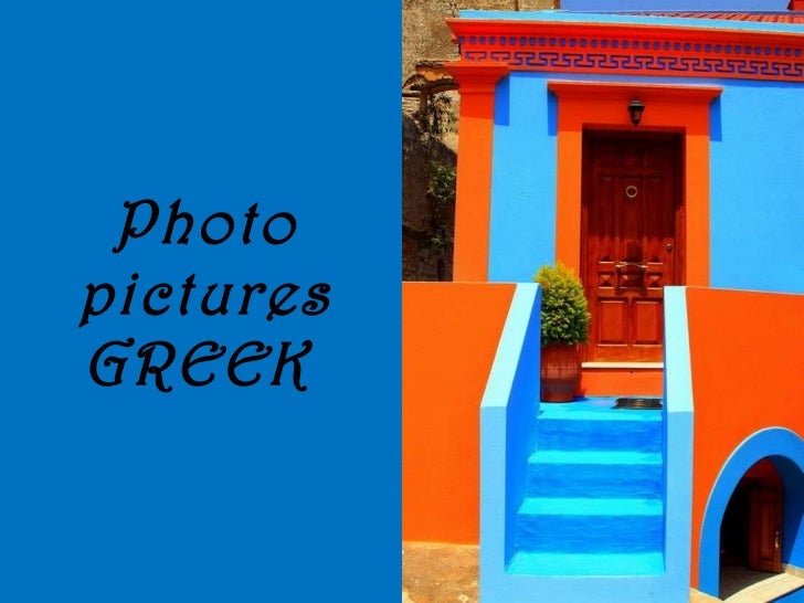 Photo pictures GREEK