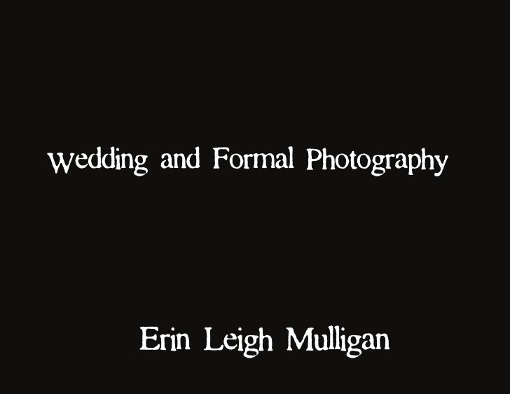 Wedding and Formal Photography by Erin Leigh Mulligan