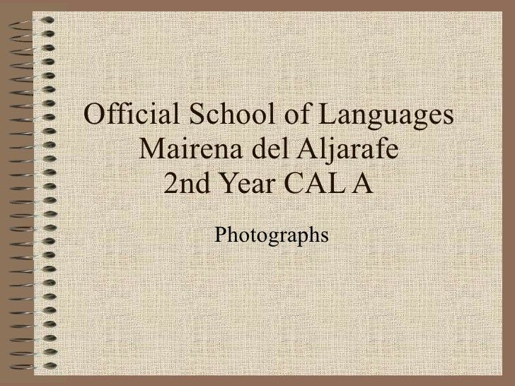 Official School of Languages Mairena del Aljarafe 2nd Year CAL A Photographs