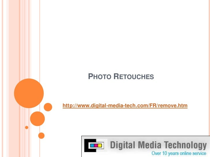 Photo retouches