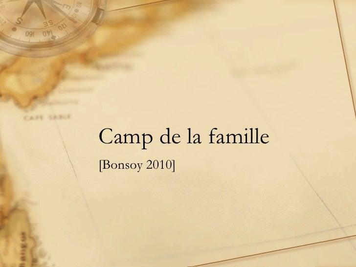 Photos du camp Bonsoy 2010