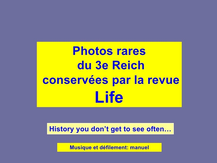 Reich - life magazine\'s lost pictures