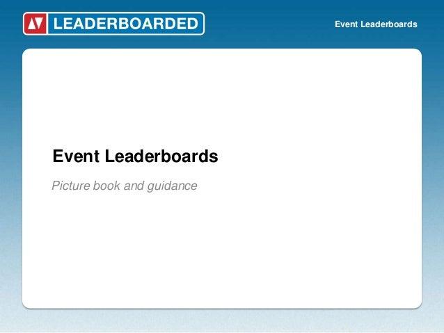 Event LeaderboardsEvent LeaderboardsPicture book and guidance