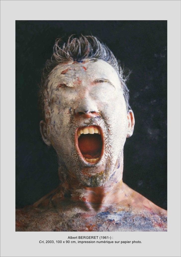 Albert BERGERET (1961-) :Cri, 2003, 100 x 90 cm, impression numérique sur papier photo.