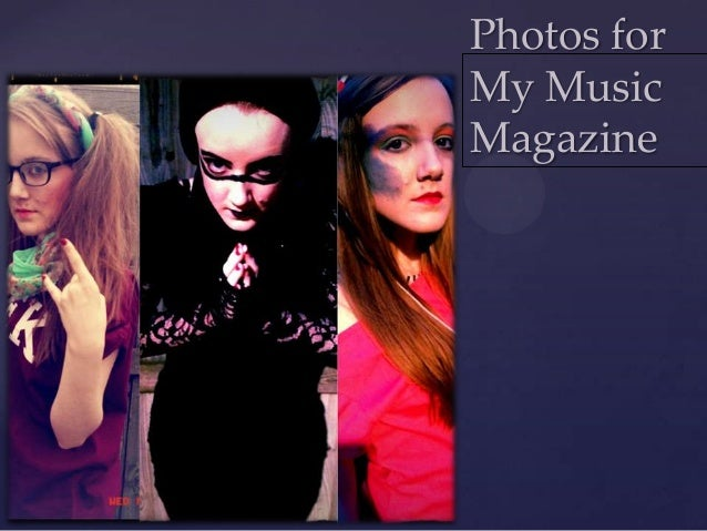 Photos for    My Music    Magazine{