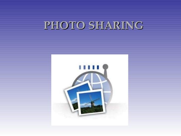 PHOTO SHARING